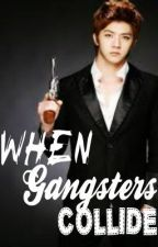 When Gangsters Collide by AoUsagii
