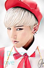 G Dragon Love by KitKat212181