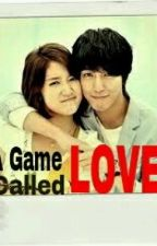 A Game Called LOVE by jyclrn06_
