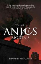 Anjos - Livro 1 - Anjos Violentos  by authorthami