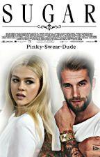 SUGAR ✔ by pinky-swear-dude