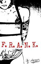 F. R. A. N. K. |Frerard| by SabrisGhoul