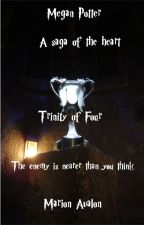 Megan Potter - A Saga of the Heart - Book 4 - The Trinity of Four by MarionAvalon