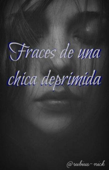 Frases De Una Chica Deprimida Magulina Wattpad