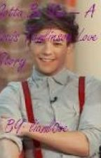 Gotta Be You -- A Louis Tomlinson Love Story by liaml0ve