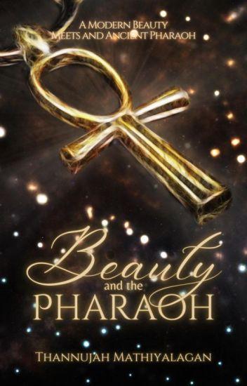 Beauty and the Pharaoh