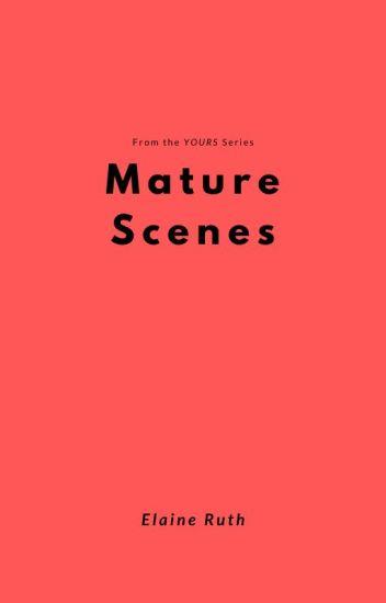 Mature Scenes