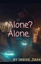 Alone? Alone. ~Taddl FF~ by Inside_Dark
