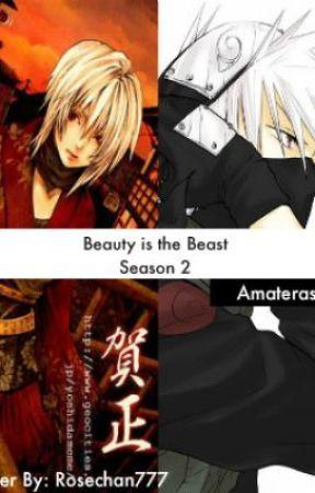 Beauty is the Beast (Kakashi Love Story): Season 2 by Amaterasu