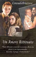 Un Amore Ritrovato by ConsueloBruzzese