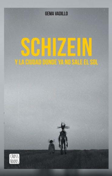 Schizein