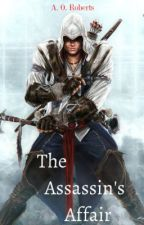 The Assassin's Affair by SpicyMomther