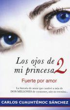 Los OJOS de mi PRINCESA by Ursuu_Ursula