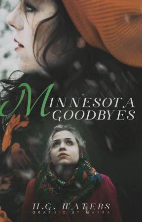 Minnesota Goodbyes by hazelgracewaters