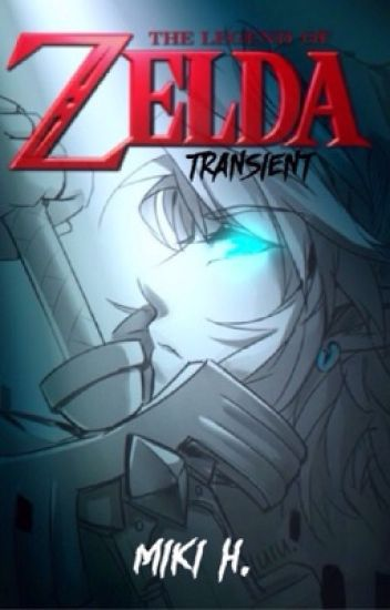 The Legend of Zelda: Transient (third book in the Timeless series)