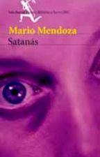 Satanás - Mario Mendoza by Angelica8846