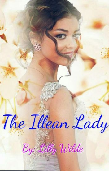 The Illean Lady (The Illean Fanfics #1)
