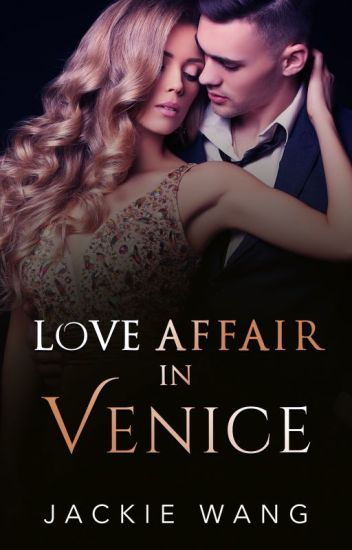 Love Affair in Venice (COMPLETE)