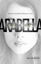 ARABELLA ✓ by arabellareith