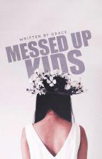 Messed Up Kids by b-bakashi