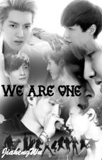 We Are One! ✓ by JiahengWu