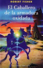 El Caballero de la armadura oxidada by deivisg