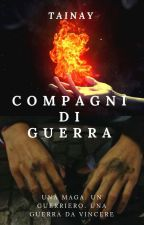 Compagni di Guerra by tainay