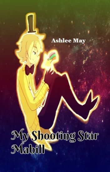 My Shooting Star - Mabill {Gravity Falls} ✅
