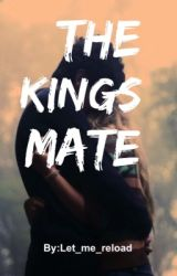 The Kings Mate by Let_me_reload