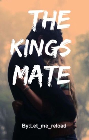 The Kings Mate
