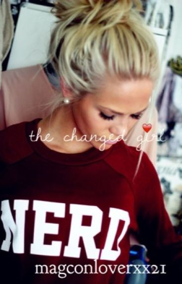 The changed girl