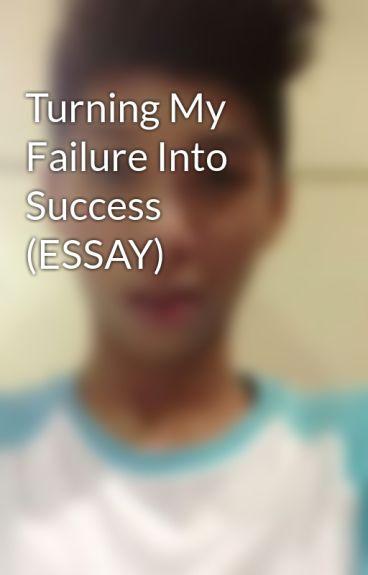 Essay on success and failure