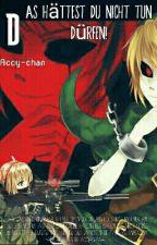Das hättest du nicht tun dürfen! [1] -Beendet- by Accy-chan
