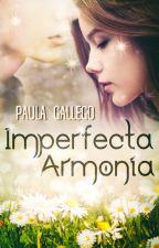 Imperfecta Armonía by paulagallego95
