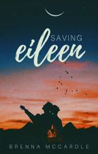 Saving Eileen  by _brebabe_