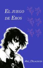 El Juego de Eros by Ari_Delacroix