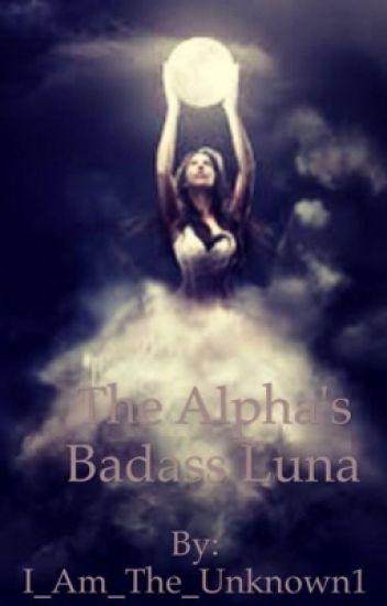 The Alpha's Badass Luna