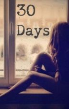 30 Days by its_whateverr