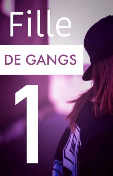 Fille de gangs by fannydupont96