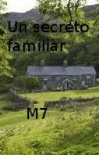 Un secreto familiar by Mariano007