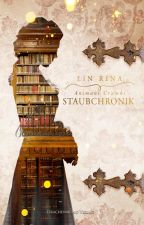 Staubchronik by Lin_Rina