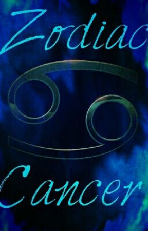 Zodiac Sign: Cancer - When Cancer is Angry - Wattpad