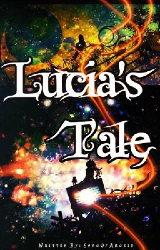 Lucia's Tale by SongOfAngels