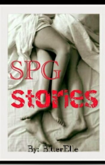 LUST AND LOVE (SPG Stories)