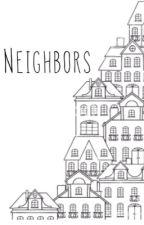 Neighbors // Cake au by luke5socks