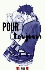 Pour Toujours. by louisegatn