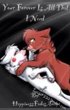 Your Forever Is All That I Need (Foxy X Mangle) by HappinessFadesAway