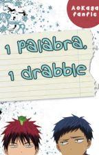 1 palabra, 1 drabble // AoKaga by Dashita510