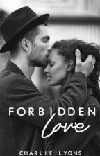 Forbidden Love (Interracial Story) by starbucksaddict