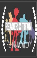 Reader x Teen Titan *Completed* by Robinloverx03